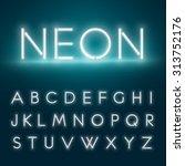 Realistic neon alphabet. Glowing font. Vector format | Shutterstock vector #313752176