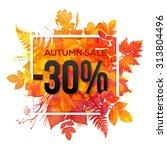 autumn sale  30  discount... | Shutterstock .eps vector #313804496