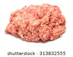 minced meat on a white... | Shutterstock . vector #313832555