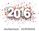 happy 2016 new year with... | Shutterstock .eps vector #313934432