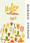hello autumn. hand drawn... | Shutterstock .eps vector #314018108