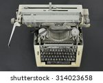 old typewriter | Shutterstock . vector #314023658
