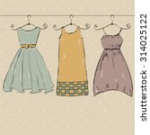 fashionable beautiful clothes... | Shutterstock .eps vector #314025122
