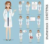set of woman doctor character... | Shutterstock .eps vector #314075966