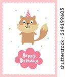 cute wolf happy birthday card | Shutterstock .eps vector #314199605