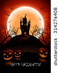 halloween night background with ... | Shutterstock . vector #314276408