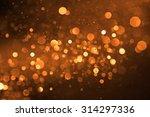abstract circular bokeh... | Shutterstock . vector #314297336