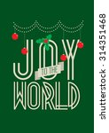 joy to the world typography... | Shutterstock .eps vector #314351468