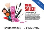 mega sale makeup collection of... | Shutterstock .eps vector #314398982