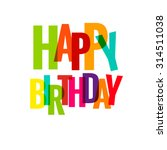 happy birthday greeting card... | Shutterstock .eps vector #314511038