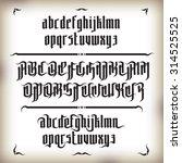 modern gothic style font... | Shutterstock .eps vector #314525525