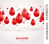 donor poster or flyer. blood... | Shutterstock .eps vector #314580272