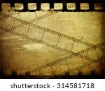 grunge film background with... | Shutterstock . vector #314581718