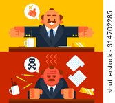 happy and angry boss. vector... | Shutterstock .eps vector #314702285