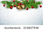 winter background with spruce... | Shutterstock .eps vector #314837948