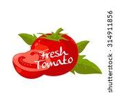 tomato vector | Shutterstock .eps vector #314911856