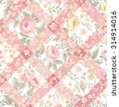 floral patchwork patterns with... | Shutterstock .eps vector #314914016