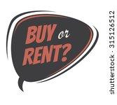 buy or rent retro speech bubble  | Shutterstock .eps vector #315126512