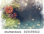 pine cones decoration for... | Shutterstock . vector #315155312