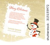 snowman with white banner....   Shutterstock .eps vector #315155972