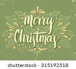 merry christmas retro poster... | Shutterstock .eps vector #315192518