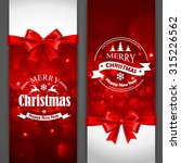 christmas cards with red bows... | Shutterstock .eps vector #315226562