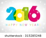 2016 new years colored... | Shutterstock .eps vector #315285248