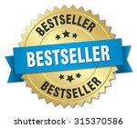 bestseller 3d gold badge with... | Shutterstock .eps vector #315370586