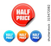 half price round stickers | Shutterstock .eps vector #315472082