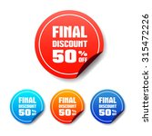 final discount 50  off round... | Shutterstock .eps vector #315472226