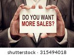 do you want more sales  card in ... | Shutterstock . vector #315494018