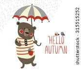 greeting card  hello autumn.... | Shutterstock .eps vector #315515252
