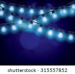 christmas garlands glowing... | Shutterstock .eps vector #315557852