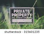 No Trespassing Private Property ...