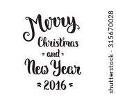 merry christmas lettering card  ... | Shutterstock .eps vector #315670028