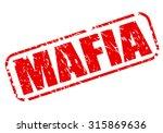 mafia red stamp text on white | Shutterstock .eps vector #315869636