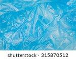blue plastic bag texture | Shutterstock . vector #315870512