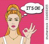 woman says it's ok pop art... | Shutterstock .eps vector #316003355