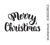 merry christmas lettering card  ... | Shutterstock .eps vector #316023812