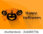 pumpkin halloween scary face... | Shutterstock .eps vector #316085756