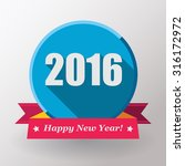 happy new year 2016 flat label... | Shutterstock . vector #316172972