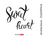 hand lettering  vector isolated ... | Shutterstock .eps vector #316209416
