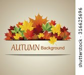 autumn background.vector | Shutterstock .eps vector #316625696