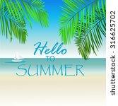 summer vector background | Shutterstock .eps vector #316625702