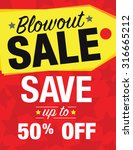 blowout sale sign with sale tag ... | Shutterstock .eps vector #316665212