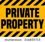 private property sign. | Shutterstock .eps vector #316855715