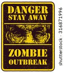 poster zombie outbreak. sign...   Shutterstock .eps vector #316871996