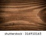 wood texture | Shutterstock . vector #316910165