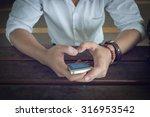 businessman using a mobile... | Shutterstock . vector #316953542