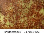 metal texture aged rust layers  ... | Shutterstock . vector #317013422
